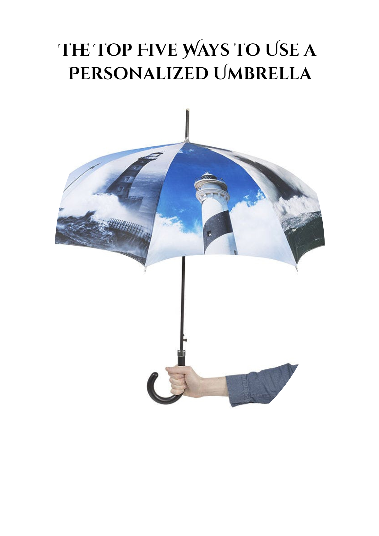 The Top Five Ways to Use a Personalized Umbrella